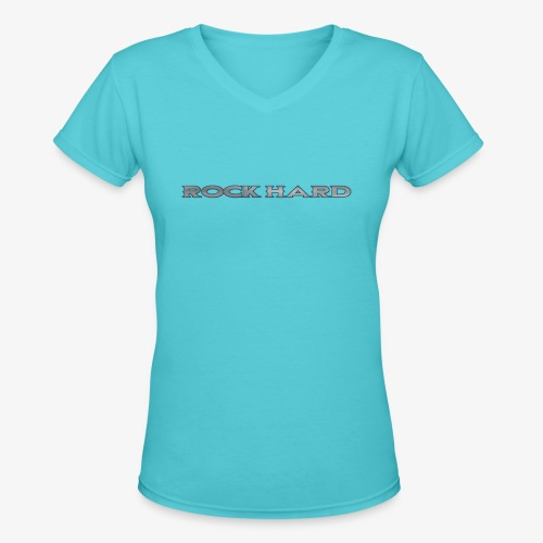 ROCK HARD - Women's V-Neck T-Shirt