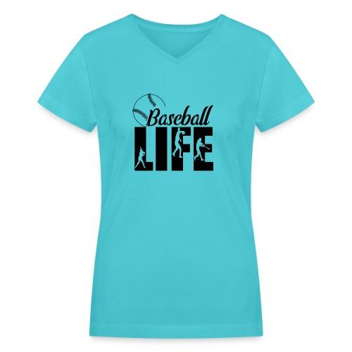 Baseball life - Women's V-Neck T-Shirt