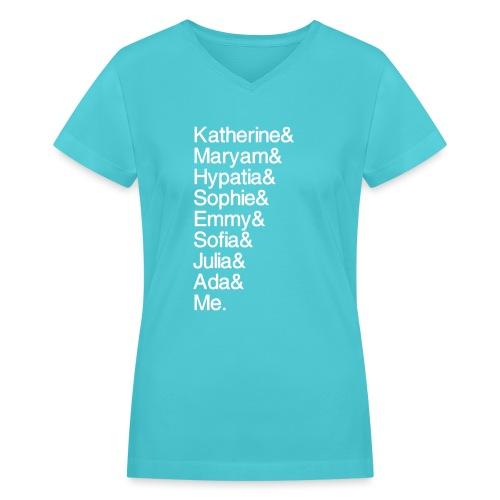 Women in Math & Me (at bottom) - Women's V-Neck T-Shirt