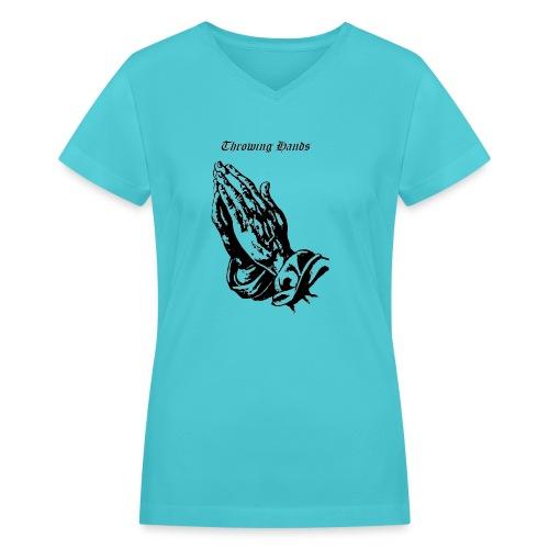 throwinghands - Women's V-Neck T-Shirt