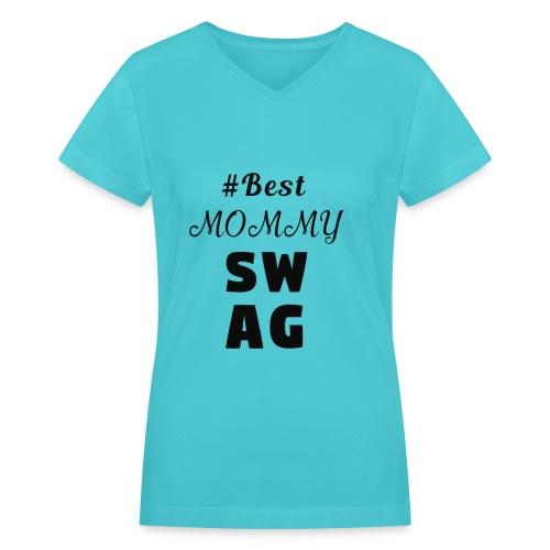 MOMMY SWAG - Women's V-Neck T-Shirt