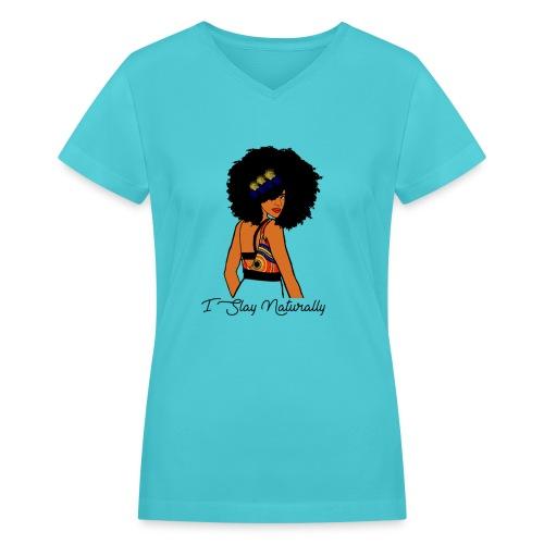 SlayNaturally - Women's V-Neck T-Shirt