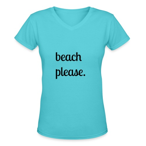 Beach Please shirt (black) - Women's V-Neck T-Shirt
