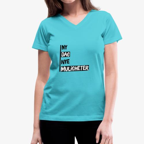 Ny dag, nye muligheter official merch - Women's V-Neck T-Shirt