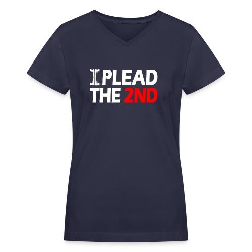 I Plead - White FNT - Women's V-Neck T-Shirt