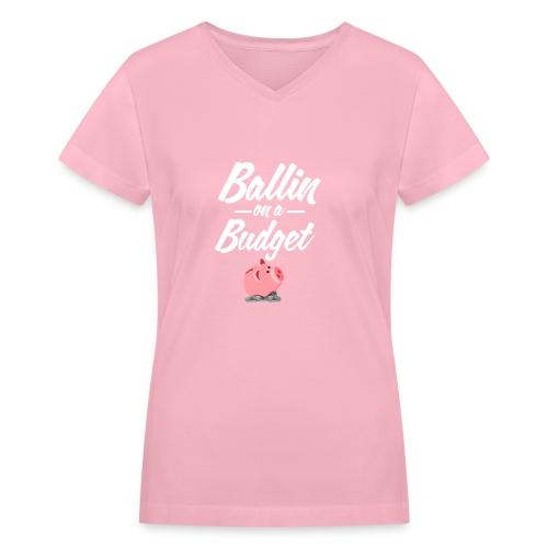 ballin white - Women's V-Neck T-Shirt