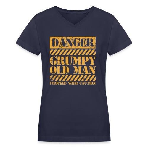 Danger Grumpy Old Man Sarcastic Saying - Women's V-Neck T-Shirt