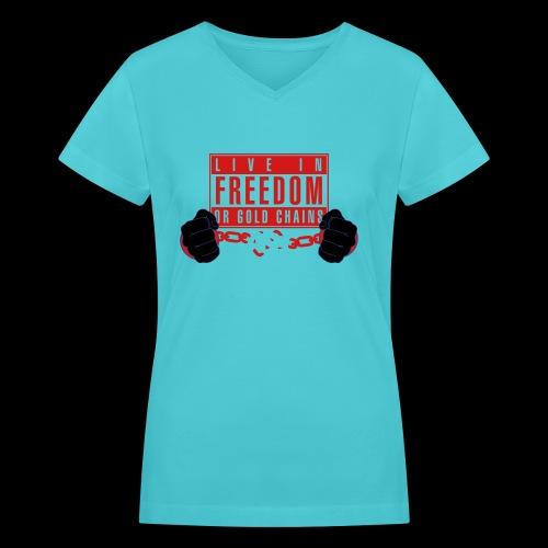 Live Free - Women's V-Neck T-Shirt