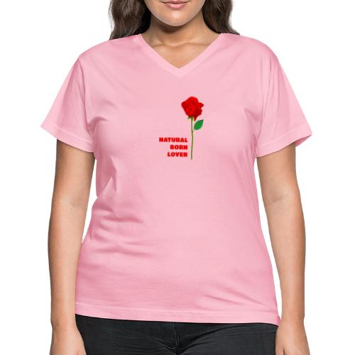 Natural Born Lover - I'm a master in seduction! - Women's V-Neck T-Shirt