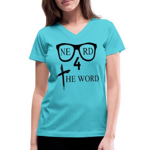 Nerd 4 The Word Design png - Women's V-Neck T-Shirt