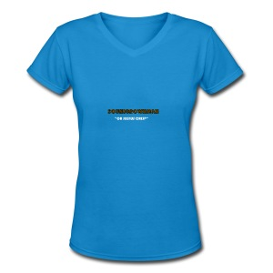 a quote - Women's V-Neck T-Shirt