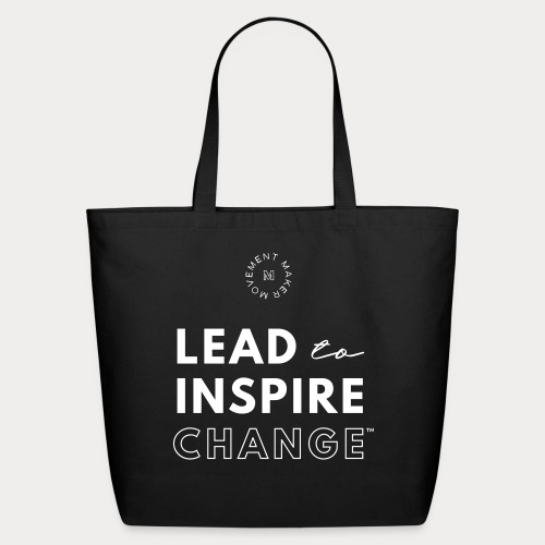 Lead. Inspire. Change. - Eco-Friendly Cotton Tote