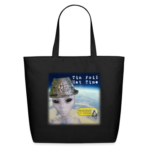 Tin Foil Hat Time (Earth) - Eco-Friendly Cotton Tote