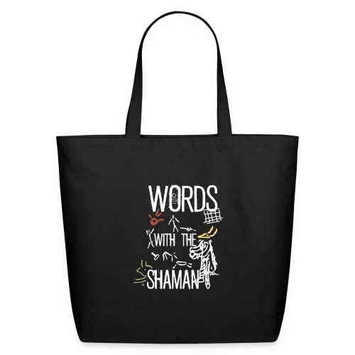 Words with the Shaman - Eco-Friendly Cotton Tote
