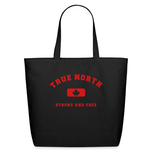 True North Strong and Free - Eco-Friendly Cotton Tote