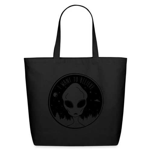 I Want To Believe - Eco-Friendly Cotton Tote
