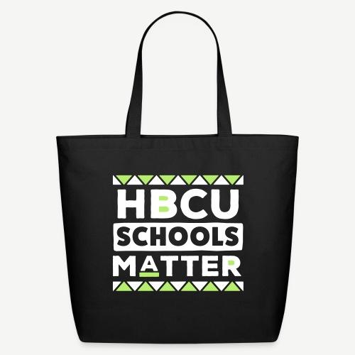 HBCU Schools Matter - Eco-Friendly Cotton Tote