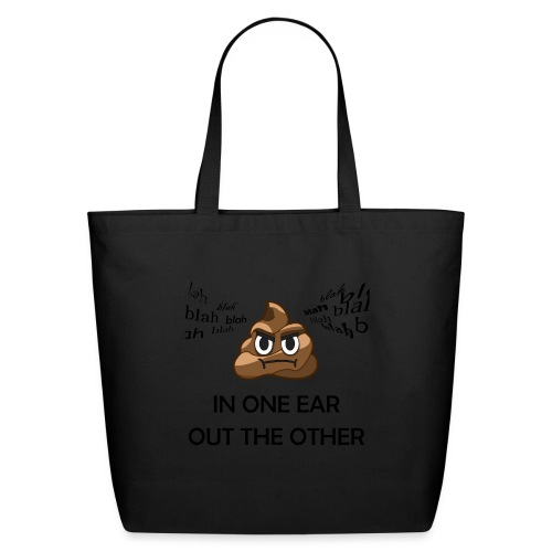 In One Ear, Out the Other - Eco-Friendly Cotton Tote
