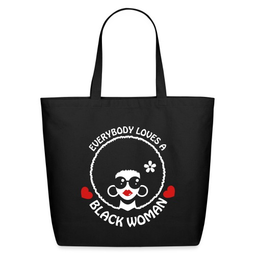 Everybody Loves Black Woman Reverse 3 - Eco-Friendly Cotton Tote