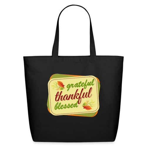 grateful thankful blessed - Eco-Friendly Cotton Tote