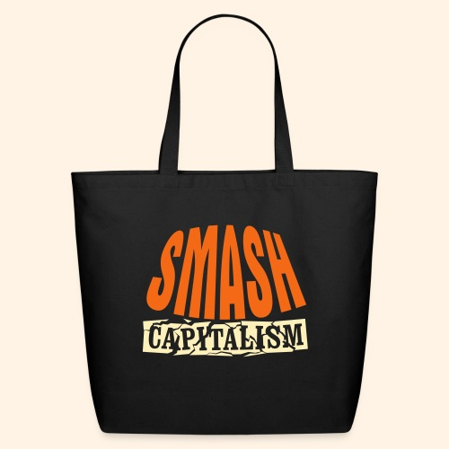 Smash Capitalism - Eco-Friendly Cotton Tote