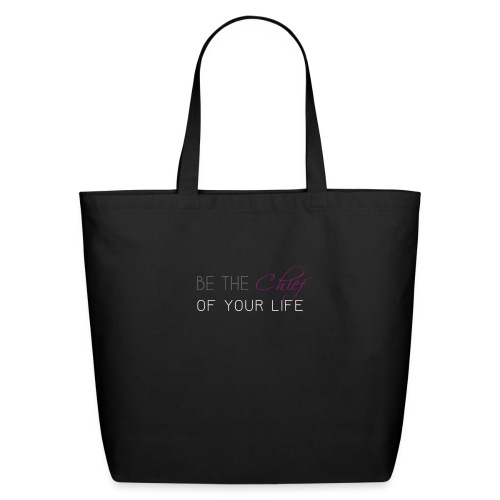 Be_the_Chief_of_your_life_-_White_Version - Eco-Friendly Cotton Tote