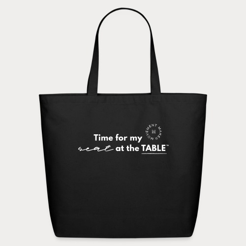 My Seat at the Table - Eco-Friendly Cotton Tote