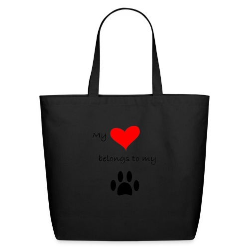 Dog Lovers shirt - My Heart Belongs to my Dog - Eco-Friendly Cotton Tote