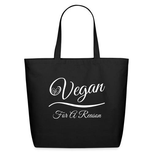 Vegan For A Reason - Eco-Friendly Cotton Tote