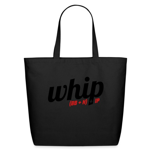 WHIP (Walks & Hits per Inning Pitched) - Eco-Friendly Cotton Tote