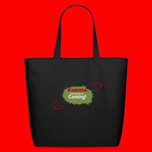Christmas_is_Coming - Eco-Friendly Cotton Tote