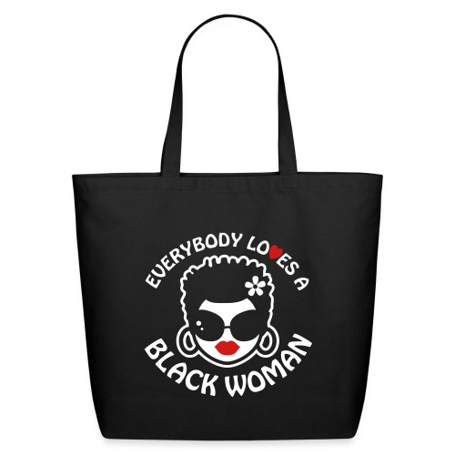 Everybody Loves Black Woman Reverse 2 - Eco-Friendly Cotton Tote