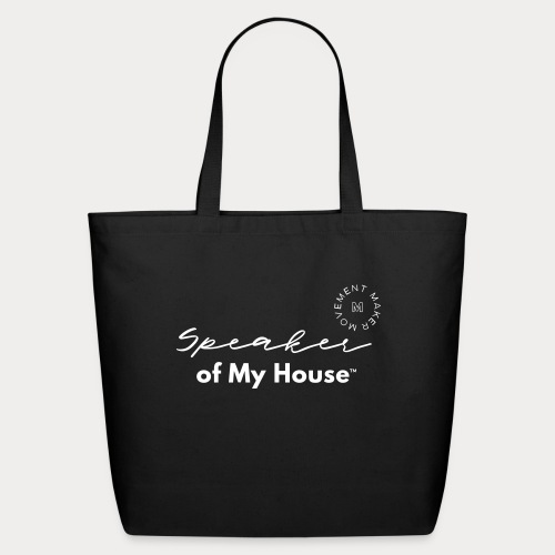 Speaker of My House - Eco-Friendly Cotton Tote