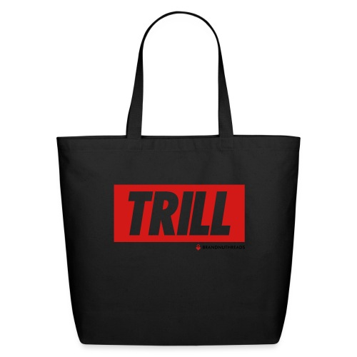 trill red iphone - Eco-Friendly Cotton Tote