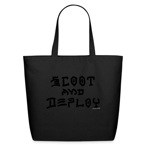 Scoot and Deploy - Eco-Friendly Cotton Tote