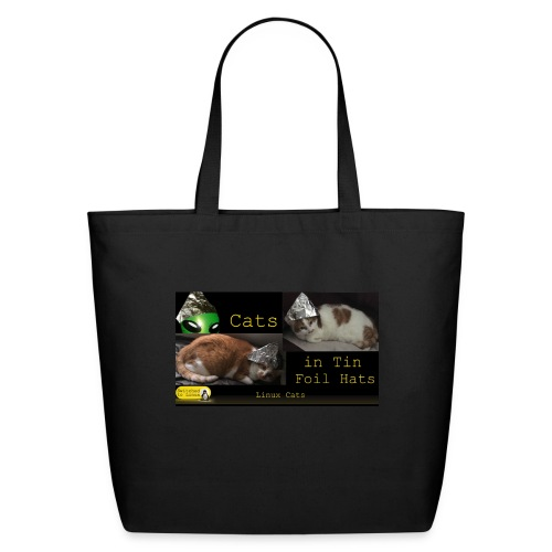 Cats in Tin Foil Hats - Eco-Friendly Cotton Tote