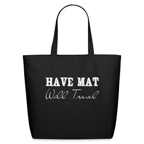 Have at, will travel - Eco-Friendly Cotton Tote