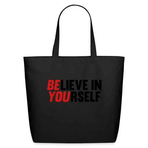 Believe in Yourself - Eco-Friendly Cotton Tote