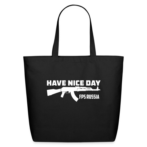Have Nice Day - Eco-Friendly Cotton Tote