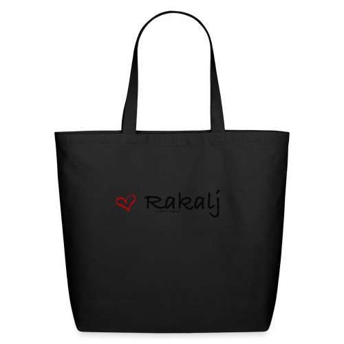 I love Rakalj - Eco-Friendly Cotton Tote