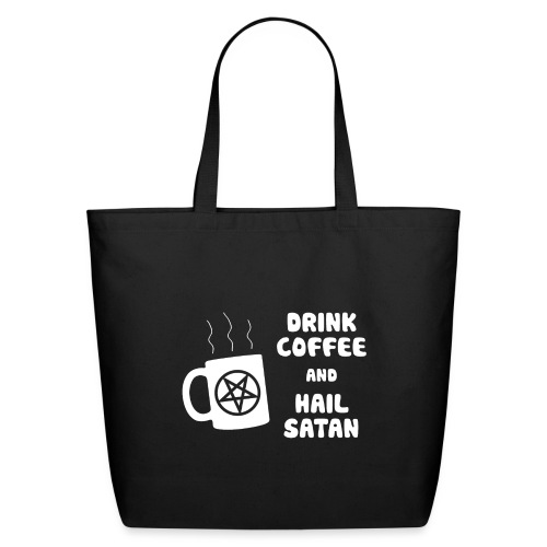 Drink Coffee, Hail Satan - Eco-Friendly Cotton Tote