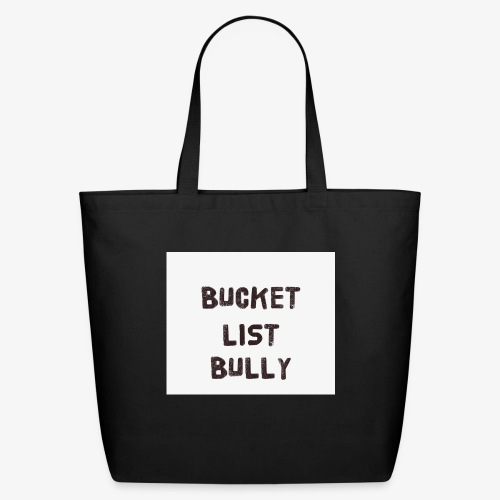 Bucket List Bully - Eco-Friendly Cotton Tote