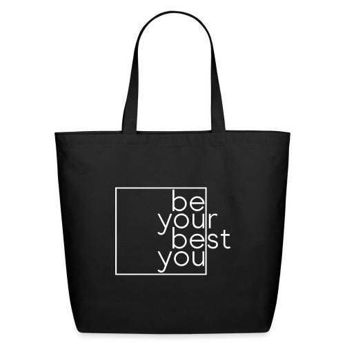 Be Your Best You - Eco-Friendly Cotton Tote