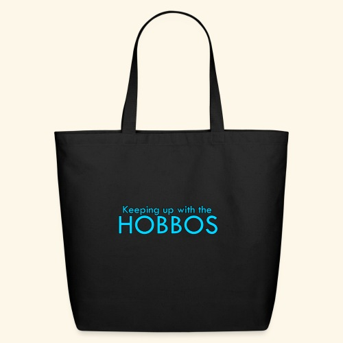 KEEPING UP WITH THE HOBBOS | OFFICIAL DESIGN - Eco-Friendly Cotton Tote