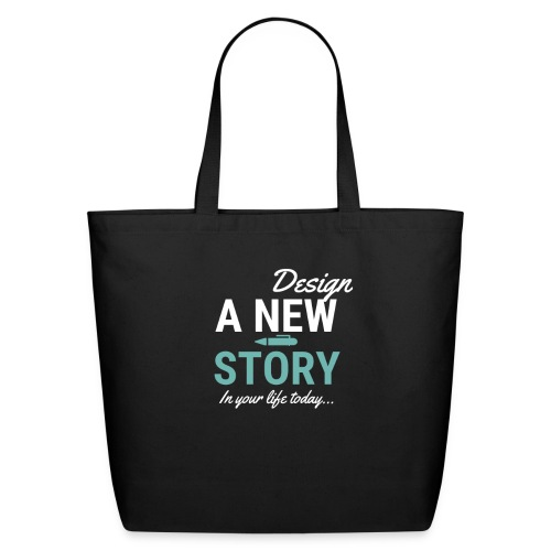 Design A New Story - Eco-Friendly Cotton Tote