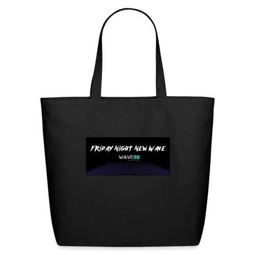 Friday Night New Wave - Eco-Friendly Cotton Tote