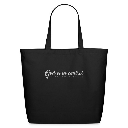 God is in control - Matthew 6:25-34 - Eco-Friendly Cotton Tote