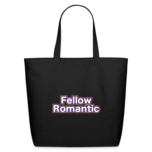 Fellow Romantic - Eco-Friendly Cotton Tote