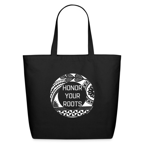 Honor Your Roots (White) - Eco-Friendly Cotton Tote