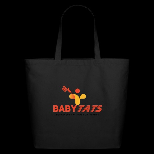 BABY TATS - TATTOOS FOR INFANTS! - Eco-Friendly Cotton Tote